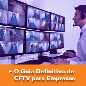 O Guia Definitivo do CFTV Para Empresas - 2020